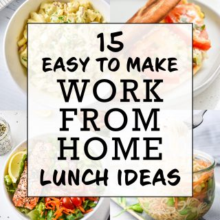 easy to make work from home lunch ideas cover photo and text