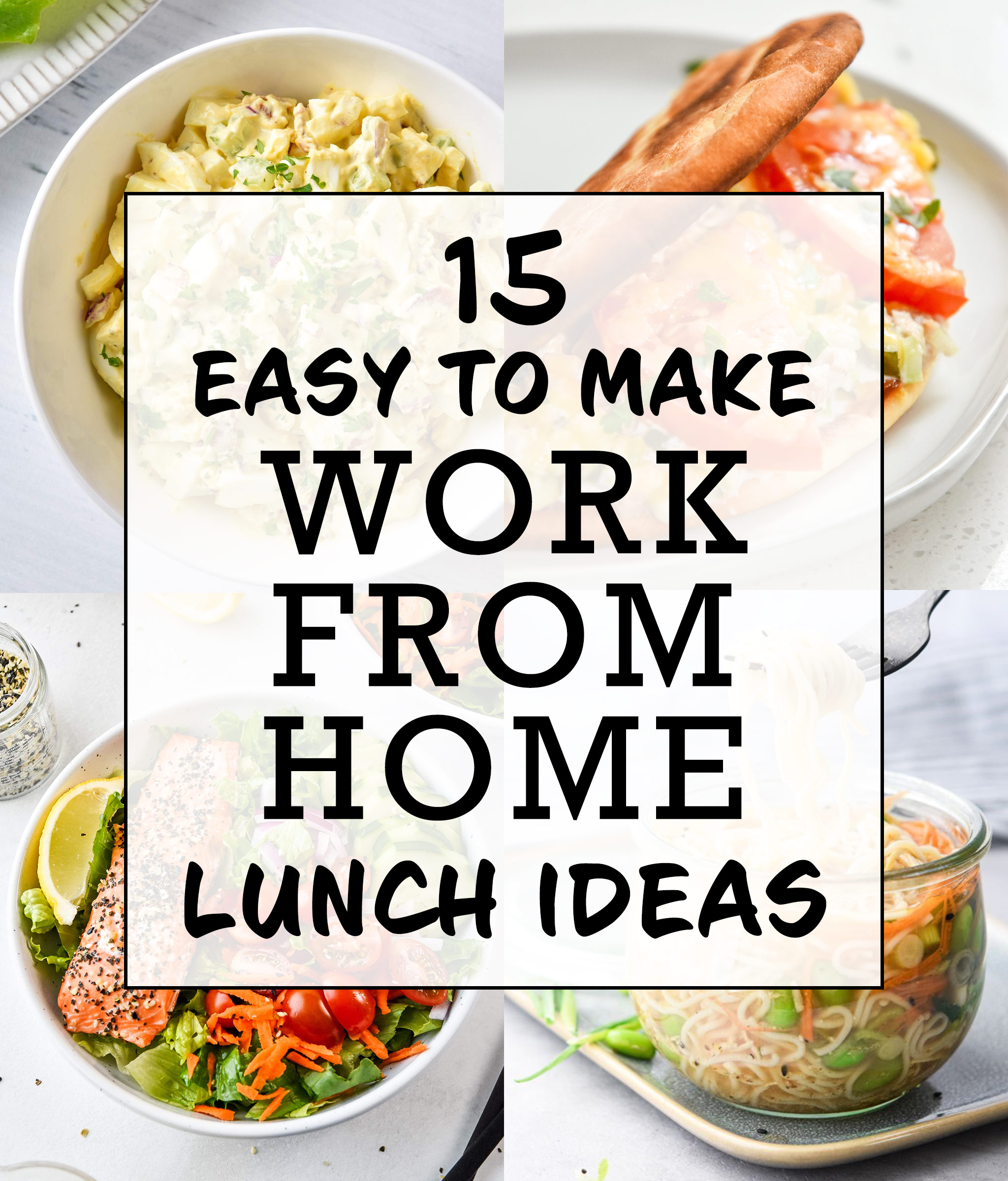 15 Easy To Make Work From Home Lunch Ideas Project Meal Plan